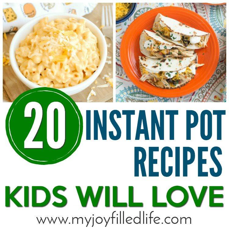 Instant Pot Recipes Kids Will Love